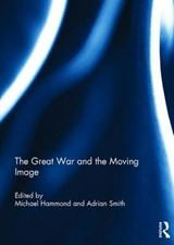 The Great War and the Moving Image |  |