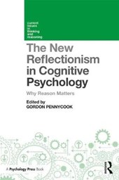 New Reflectionism in Cognitive Psychology