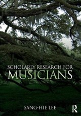 Scholarly Research for Musicians | Sang-hie Lee |