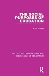 The Social Purposes of Education | K. G. Collier |