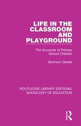 Life in the Classroom and Playground | Bronwyn Davies |