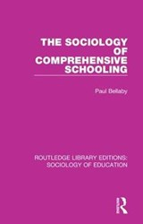 The Sociology of Comprehensive Schooling | Paul Bellaby |