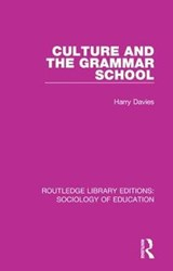 Culture and the Grammar School | Harry Davies |