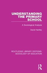 Understanding the Primary School | David Hartley |