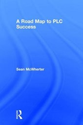 A Road Map to PLC Success
