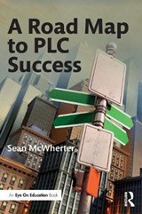 A Road Map to PLC Success | Sean Mcwherter |