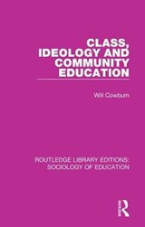 Class, Ideology and Community Education | Will Cowburn |