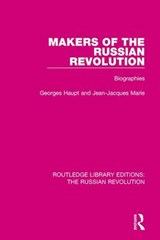 Makers of the Russian Revolution | Haupt, Georges ; Marie, Jean-Jacques |