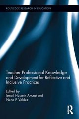 Teacher Professional Knowledge and Development for Reflective and Inclusive Practices |  |