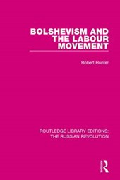 Bolshevism and the Labour Movement