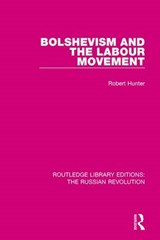 Bolshevism and the Labour Movement | Robert Hunter |