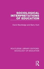 Sociological Interpretations of Education