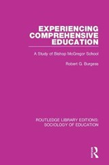 Experiencing Comprehensive Education | Robert G. Burgess |