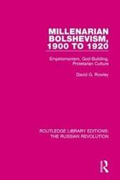 Millenarian Bolshevism 1900-1920