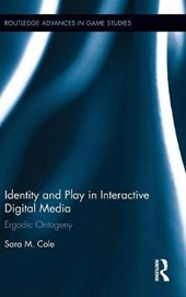 Identity and Play in Interactive Digital Media