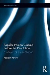 Popular Iranian Cinema Before the Revolution | Pedram Partovi |