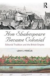 How Shakespeare Became Colonial