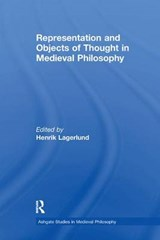 Representation and Objects of Thought in Medieval Philosophy | auteur onbekend |