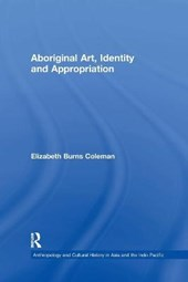 Aboriginal Art, Identity and Appropriation