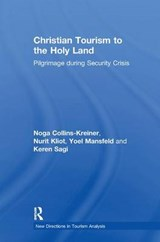 Christian Tourism to the Holy Land | Noga Collins-kreiner |