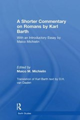 A Shorter Commentary on Romans | Michielin, Maico M. ; Barth, Karl |