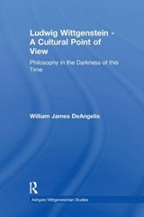Ludwig Wittgenstein - a Cultural Point of View | William J. Deangelis |