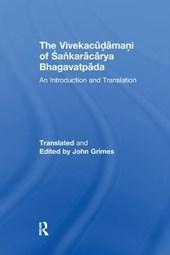 The Vivekacudamani of Sankaracarya Bhagavatpada