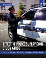 Effective Police Supervision Study Guide | Larry Miller |