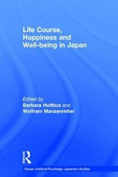 Life Course, Happiness and Well-being in Japan