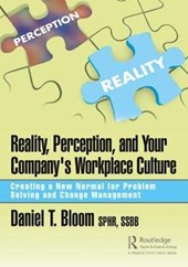 Reality, Perception, and Your Company's Workplace Culture