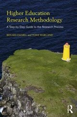 Higher Education Research Methodology | Daniel, Ben Kei ; Harland, Tony |