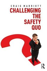 Challenging the Safety Quo | Craig Marriott |