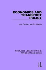 Economics and Transport Policy | Gwilliam, K. M. ; Mackie, P. J. |