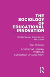 The Sociology of Educational Innovation