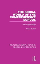 The Social World of the Comprehensive School