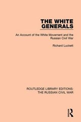 The White Generals | Richard Luckett |