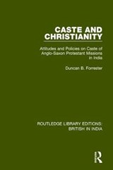 Caste and Christianity | Duncan B. Forrester |