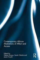 Contemporary African Mediations of Affect and Access | Jessie Forsyth |