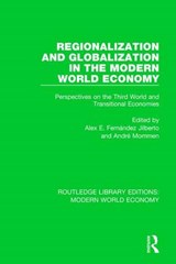 Regionalization and Globalization in the Modern World Economy |  |