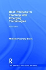 Best Practices for Teaching With Emerging Technologies | Michelle Pacansky-Brock & Susan Ko |