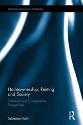 Homeownership, Renting and Society
