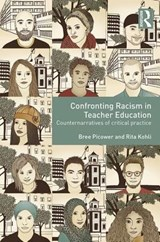 Confronting Racism in Teacher Education | Bree Picower |