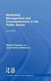 Marketing Management and Communications in the Public Sector | Pasquier, Martial ; Villeneuve, Jean-Patrick |