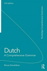 Dutch: A Comprehensive Grammar | Bruce Donaldson |