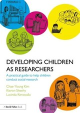 Developing Children as Researchers | Chae Young Kim |