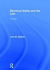 Electrical Safety and the Law | John M. Madden |