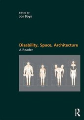 Disability, Space, Architecture