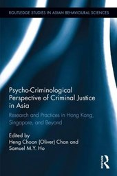 Psycho-Criminological Perspective of Criminal Justice in Asia