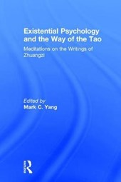 Existential Psychology and the Way of the Tao