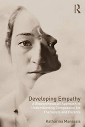 Developing Empathy | Katharina Manassis |